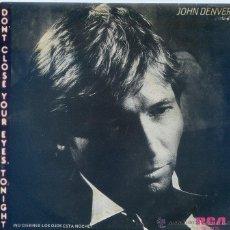 Disques de vinyle: JOHN DENVER / NO CIERRES LOS OJOS ESTA NOCHE / A WILD HEART LOOKING FOR HOME (SINGLE PROMO 1985). Lote 46907524