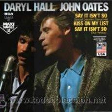 Discos de vinilo: DARYL HALL & JOHN OATES, SAY IT´S ISN´T SO, MX,RCA. Lote 46908049