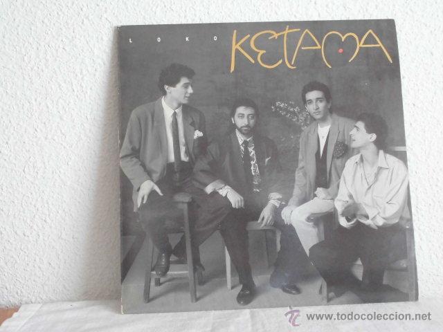 KETAMA- LOCO-MAXI SINGLE (Música - Discos de Vinilo - Maxi Singles - Flamenco, Canción española y Cuplé)