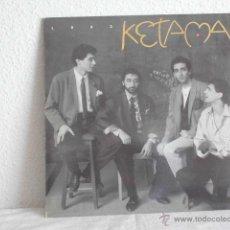 Discos de vinilo: KETAMA- LOCO-MAXI SINGLE. Lote 46911441