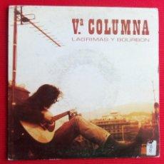 Discos de vinilo: Vª COLUMNA - LAGRIMAS Y BOURBON. Lote 46915068
