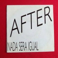 Discos de vinilo: AFTER - NO SERÁ IGUAL. Lote 46916173