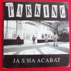Discos de vinilo: PARKING - JA S'HA ACABAT . Lote 46916250