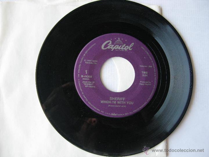 SHERIFF. WHEN I'M WITH YOU/GIVE ME ROCK 'N' ROLL. 1982 SINGLE U.S.A. CAPITOL RECORDS B-44302 (Música - Discos - Singles Vinilo - Pop - Rock Extranjero de los 90 a la actualidad)