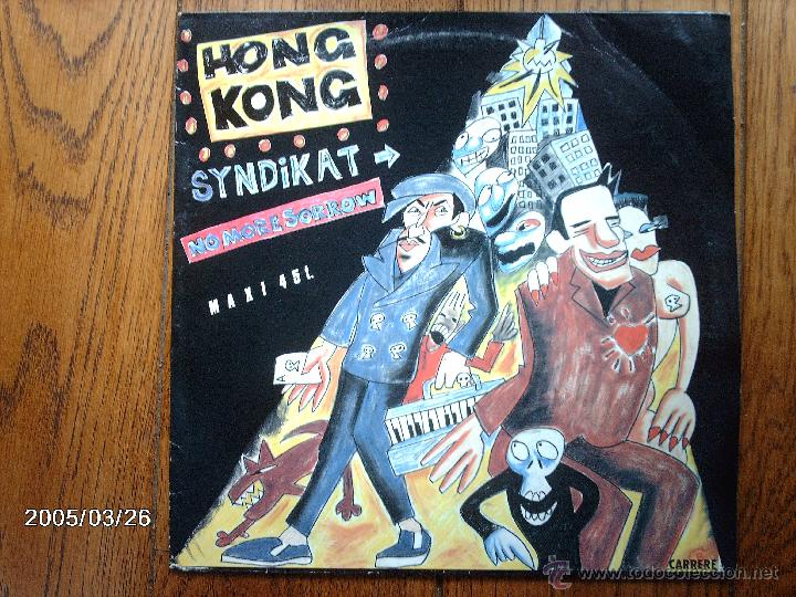 HONG KONG SYNDICATE - NO MORE SORROW (NEVER EVER VERSION ) + 2 (Música - Discos de Vinilo - Maxi Singles - Pop - Rock - New Wave Internacional de los 80)