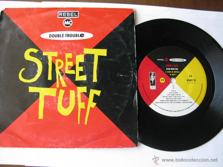 DOUBLE TROUBLE + THE REBEL MC. STREET TUFF(CLUB RADIO MIX)/STREET TUFF(SCAR RADIO MIX) 1989 SINGLE (Música - Discos - Singles Vinilo - Pop - Rock Extranjero de los 90 a la actualidad)