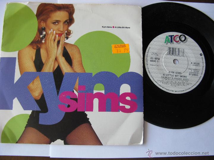 KYM SIMS. A LITTLE BIT MORE (HURLEY'S RADIO EDIT)/(JOEY'S RADIO EDIT). SINGLE 1992 ATCO 7567-98528-7 (Música - Discos - Singles Vinilo - Pop - Rock Extranjero de los 90 a la actualidad)
