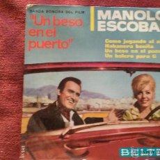 Discos de vinilo: MANOLO ESCOBAR - UN BESO EN EL PUERTO SINGLE AÑOS 60. Lote 46928218