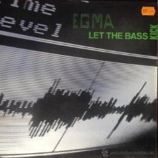 Discos de vinilo: EGMA - LET THE BASS KICK . MAXI SINGLE . 1991 ZYX RECORDS - ZYX 6597-12 . Lote 46936415