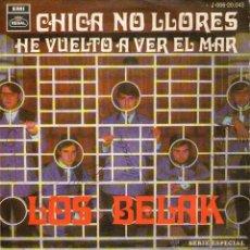 """Discos de vinilo: LOS BELAK - SINGLE VINILO 7"""" - ¡AUTOGRAFIADO! - EDITADO EN ESPAÑA - CHICA NO LLORES + 1 - REGAL. Lote 46940866"""