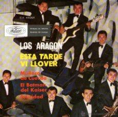 Discos de vinilo: LOS ARAGÓN - EP VINILO 7'' - EDITADO EN MÉXICO / MÉJICO - ESTA TARDE VI LLOVER + 3 - MUSART 1967. Lote 46940950