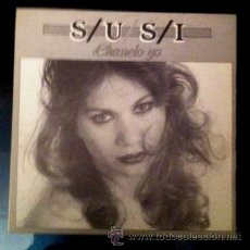 Discos de vinilo: LA SUSI - CHANELO YO - 1986. Lote 46942234
