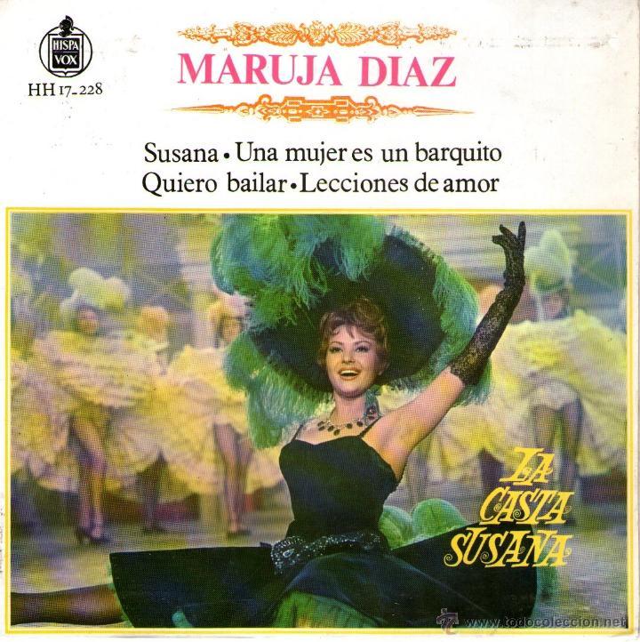 MARUJA DIAZ - EP VINILO 7'' - 4 TRACKS - MARUJITA - LA CASTA SUSANA - EDITADO ESPAÑA - HISPAVOX 1963 (Música - Discos de Vinilo - EPs - Solistas Españoles de los 70 a la actualidad)