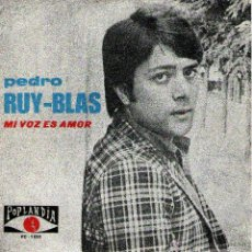 Discos de vinilo: PEDRO RUY-BLAS - SINGLE VINILO - EDITADO EN PORTUGAL - MI VOZ ES AMOR + 1 - POPLANDIA. Lote 46952478
