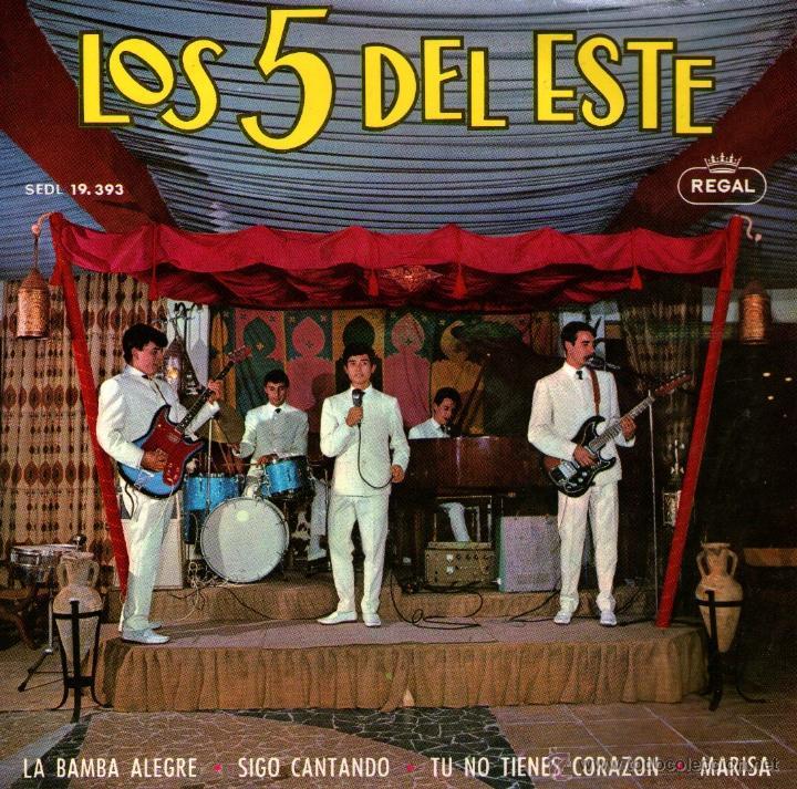 LOS 5 DEL ESTE - EP SINGLE VINILO 7 - EDITADO EN ESPAÑA - LA BAMBA ALEGRE + 3 - REGAL - 1964 (Música - Discos de Vinilo - EPs - Grupos Españoles 50 y 60)