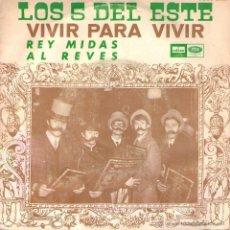 Discos de vinilo: LOS 5 DEL ESTE - SINGLE VINILO 7 - EDITADO EN ESPAÑA - VIVIR PARA VIVIR + 1 - EMI ODEON 1968. Lote 46952556