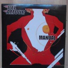 Discos de vinilo: BEL AMOUR - MANUAL -. Lote 46959910