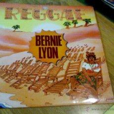 Discos de vinilo: BERNIE LYON REGGAE. Lote 118816083