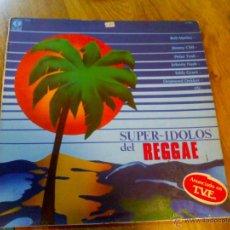 Discos de vinilo: SUPER IDOLOS DEL REGGAE. BOB MARLEY JIMMY CLIFF.PETER TOSH. JOHNNY NASH. EDDY GRANT. DESMOND DEKKER. Lote 46963582