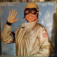 Discos de vinilo: JOAN BAEZ - BLOWIN AWAY. Lote 46965978