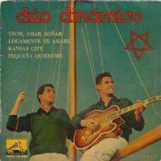 Discos de vinilo: DUO DINAMICO EP 1960 VIVIR, AMAR, SOÑAR/ LOCAMENTE TE AMARE/ KANSAS CITY/ PEQUEÑA QUIEREME. Lote 46968669