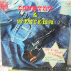 Discos de vinilo: COUNTRY & WESTERN - RED RIVER VALLEY + 11 - RED POINT 1976. Lote 46978797