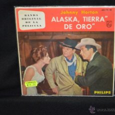 Discos de vinilo: JOHNNY HORTON - NORTH TO ALASKA +3 - EP. Lote 46988389