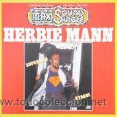 Discos de vinilo: HERBIE MANN - SUPERMAN (MAXI, LTD) . Lote 46996748