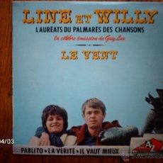 Discos de vinilo: LINE ET WILLY - LE VENT + 3. Lote 46998759