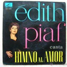 Discos de vinilo: EDITH PIAF - HIMNO AL AMOR. Lote 47002748