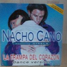 Discos de vinilo: NACHO CANO LA TRAMPA DEL CORAZON 1996. Lote 47011336