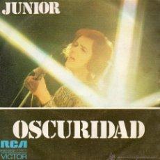 Discos de vinilo: JUNIOR, SG, OSCURIDAD + 1, AÑO 1974. Lote 47021000