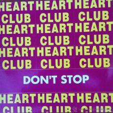 Discos de vinilo: HEART CLUB - DON'T STOP . MAXI SINGLE . 1993 21ST CENTURY RECORDS ITALY - CNT 21-19. Lote 47026776
