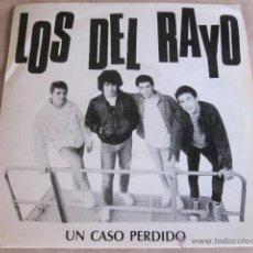 Discos de vinilo: LOS DEL RAYO - UN CASO PERDIDO - SG - OIHUKA RECORDS - AÑO 1990.. Lote 47037205