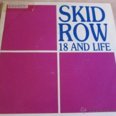 Discos de vinilo: SKID ROW - 18 AND LIFE - SG - SPANISH PROMO PRESS FROM 1989.. Lote 220125290