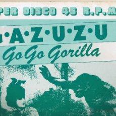 Discos de vinilo: GAZUZU - DISCO BANANA - GO GO GORILLA - 1983 - FOTO ADICIONAL. Lote 47039899