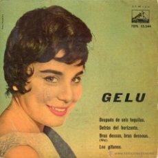 Discos de vinilo: GELU, EP, DESPUES DE SEIS TEQUILAS + 3, AÑO 1960. Lote 47041862