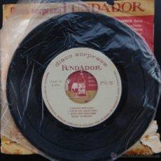 Discos de vinilo: SG SINGLE 7'' - CANCION MEXICANA (DISCO SORPRESA FUNDADOR) (P / VG). Lote 47043372