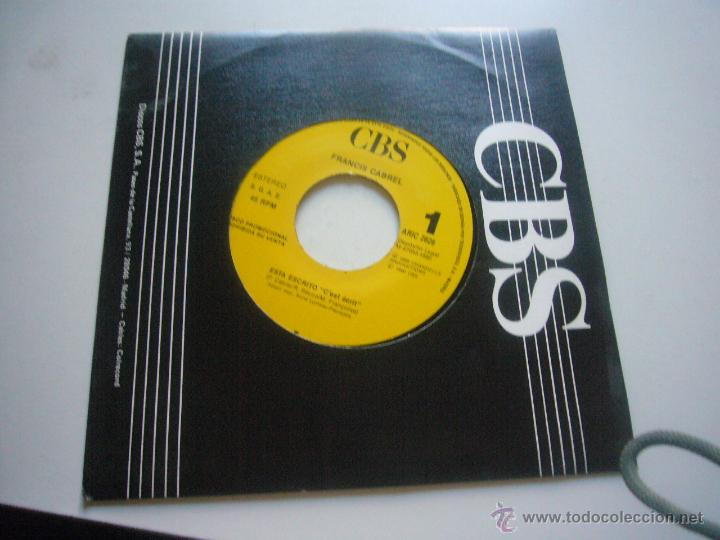 FRANCIS CABREL - ESTÁ ESCRITO - SINGLE 1990 C37 (Música - Discos de Vinilo - Maxi Singles - Cantautores Extranjeros)