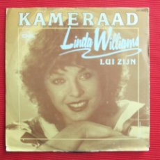 Disques de vinyle: LINDA WILLIAMS - KAMERAAD // LUI ZIJN. Lote 47050783