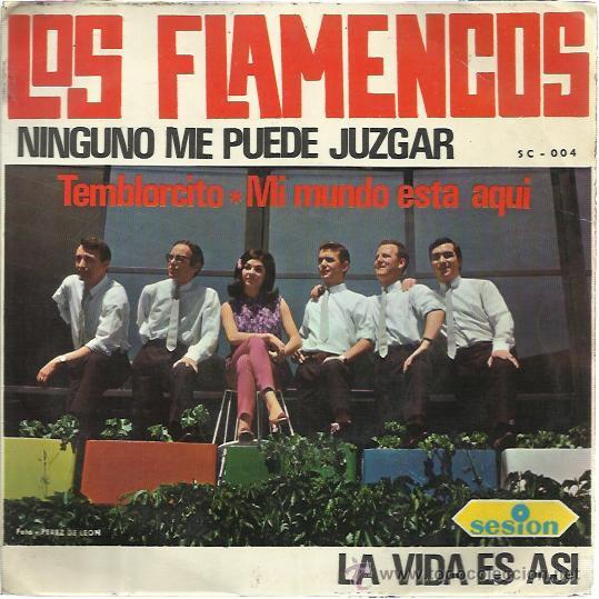 LOS FLAMENCOS SESION EP 1966 NINGUNO ME PUEDE JUZGAR/ TEMBLORCITO +2 YE YE BEAT POP (Música - Discos de Vinilo - EPs - Grupos Españoles 50 y 60)