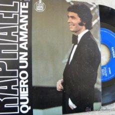 Discos de vinilo: RAPHAEL -QUIERO UN AMANTE -SINGLE 1977 -PEDIDO MINIMO 3 EUROS. Lote 47057000