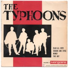 Discos de vinilo: THE TYPHOONS - GLAD ALL OVER/ SUGARD AND SPICE/ MONEY/ THIS BOY (1964). Lote 47065440