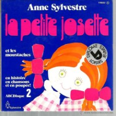 Discos de vinilo: EP ANNE SYLVESTRE : LE PETITE JOSETTE ET LES MOUSTACHES ( HISTOIRE EN CHANSONS ) . Lote 47067109