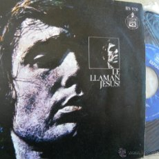 Discos de vinilo: RAPHAEL -LE LLAMAN JESUS -SINGLE 1973 -PEDIDO MINIMO 3 EUROS. Lote 47067553