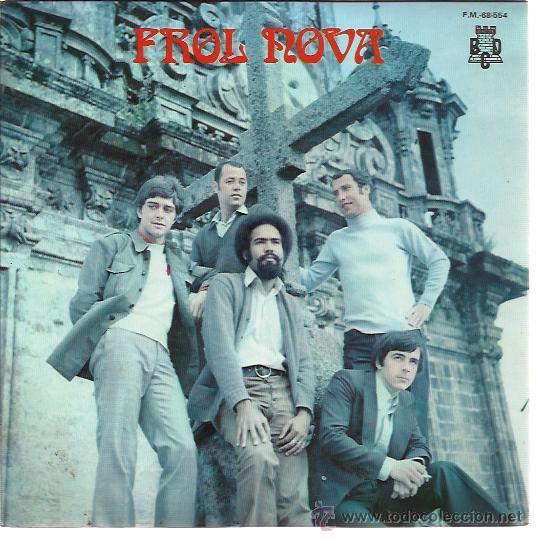 FROL NOVA EP BCD 1971 POTPOURRI GALLEGO/ CANTO POPULAR/ TROULADA DE SADA/ TEÑO UN AMOR EN RIANXO (Música - Discos de Vinilo - EPs - Grupos Españoles de los 70 y 80)