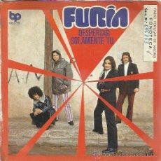 Discos de vinilo: FURIA SG BP 1972 DESPERTAR / SOLAMENTE TU HARD ROCK (EX GATOS NEGROS) . Lote 47068435