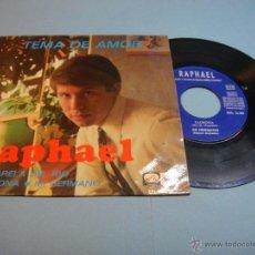 Discos de vinilo: RAPHAEL. VINILO EP. TEMA DE AMOR - ACUARELA DEL RÍO - LLORONA - MI HERMANO - 1967. EMI. Lote 47068978