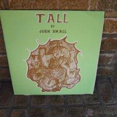 Discos de vinilo: JOSH SMALL – TALL.DOBLE LP USA 2007. Lote 47079190