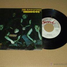 Discos de vinilo: RADIATORS SINGLE ENEMIGOS. Lote 47083044